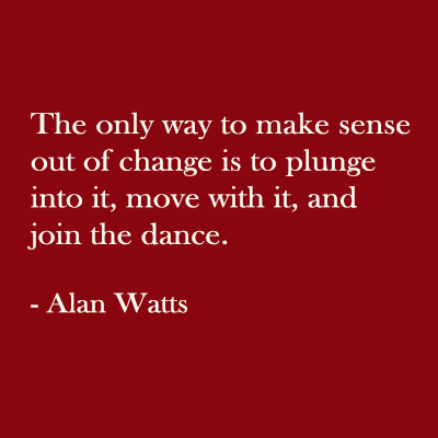 Alan Watts Quote on Change